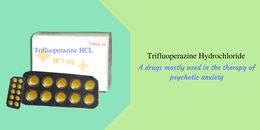 Medication using Trifluoperazine and Precautions during the treatment