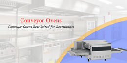 Are conveyor ovens best suited for restaurants?