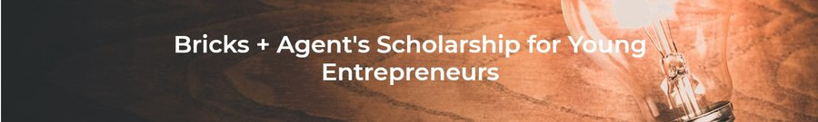 Bricks + Agent's Scholarship for Young Entrepreneurs